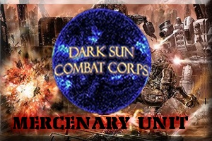 Dark Sun Combat Corps Mercenary Unit