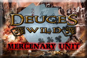 Deuces Wild Mercenary Unit