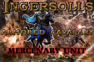 Ingersolls Armoured Cavalry Mercenary Unit