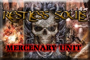 Restless Souls Mercenary Unit
